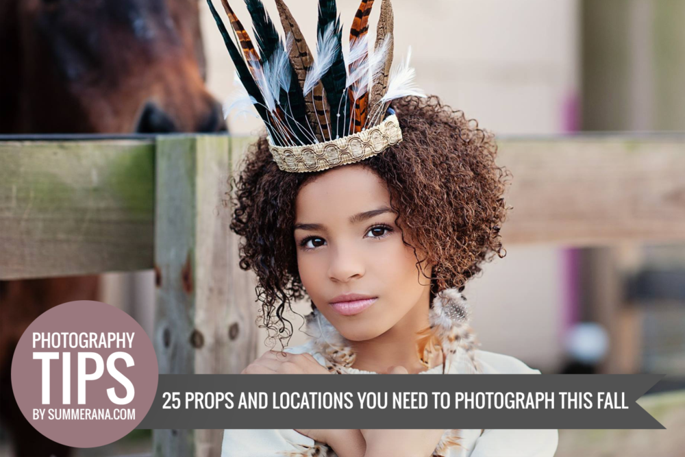 25 Props And Locations You Need To Photograph This Fall Summerana