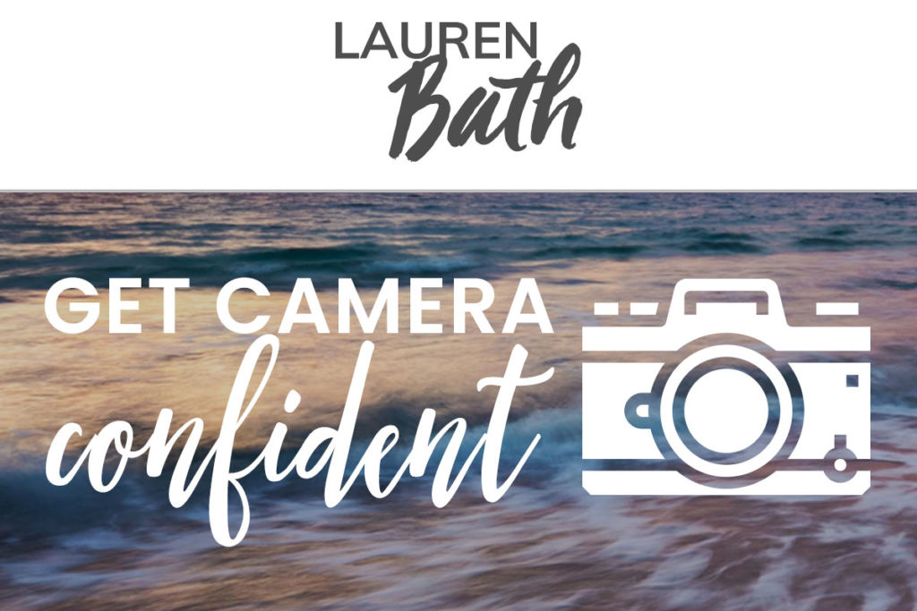 lauren-bath-get-camera-confident.jpg