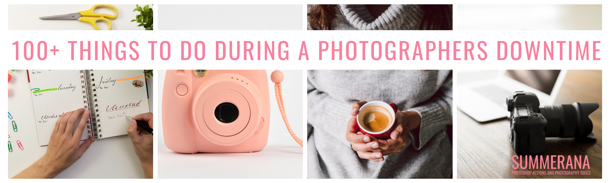 100+ things for photographers to do in downtime
